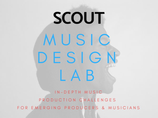 Scout Music Design lab